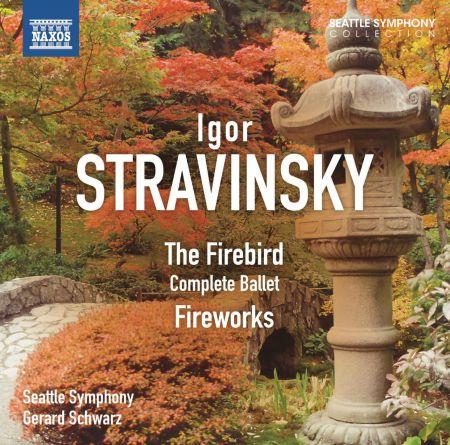 Gerard Schwarz: Stravinsky: The Firebird & Fireworks - CD
