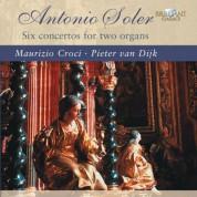 Pieter van Dijk, Maurizio Croci: Soler: Six Concertos for Two Organs - CD