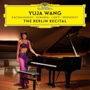 Yuja Wang: The Berlin Recital - CD