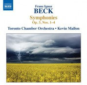 Kevin Mallon: Beck: Symphonies, Op. 3, Nos. 1-4 - CD