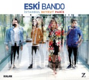 Eski Bando: İstanbul Beyrut Paris - CD