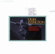Duke Ellington, Duke Ellington and his Orchestra: And His Mother Called Him Bill - CD