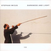 Stephan Micus: Darkness and Light - Plak