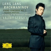 Lang Lang, Orchestra of the Mariinsky Theatre, Valery Gergiev: Rachmaninov: Piano Concerto No. 2 - CD