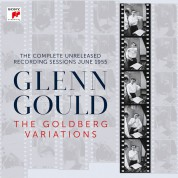 Glenn Gould: The Goldberg Variations - The Complete Unreleased Recording Sessions June 1955 - Plak
