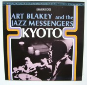 Art Blakey, The Jazz Messengers: Kyoto - Plak