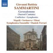 Daniele Ferrari: Sammartini: Gerusalemme Sconoscente Ingrata / Confitebor / Symphonies - CD