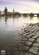 Rafael Kubelik, Symphonieorchester des Bayerischen Rundfunks: Smetana: Má vlast - DVD