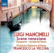 Francesco La Vecchia: Mancinelli: Scene veneziane - CD