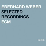 Eberhard Weber: Selected Recordings - CD