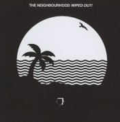 The Neighbourhood: Wiped Out - CD