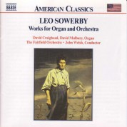 Sowerby: Works for Organ and Orchestra - CD