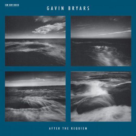 Gavin Bryars: After The Requiem - Plak