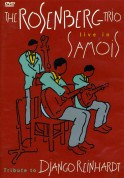 Rosenberg Trio: Live In Samois - Tribute To Django Reinhardt - DVD