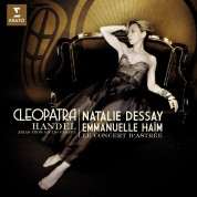 Natalie Dessay, Emmanuelle Haïm, Le Concert d'Astree: Cleopatra (Handel Arias) - CD