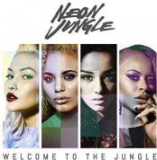 Neon Jungle: Welcome To The Jungle - CD