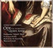 Hélène Guilmette, Andreas Scholl, Andreas Wolf, Marcus Creed: Handel: Ode for the Birthday of Queen Anne - CD
