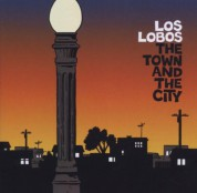 Los Lobos: The Town and the City - CD
