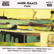 Mark Isaacs Quintet: Closer - CD