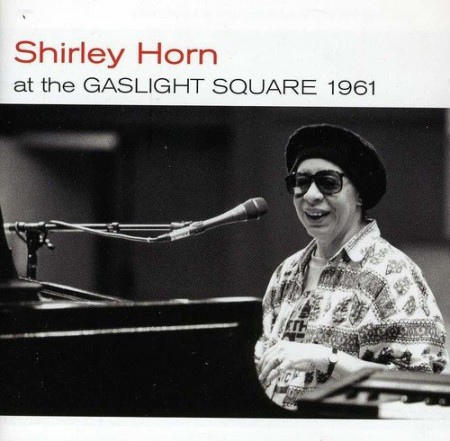 Shirley Horn: At The Caslight Square 1961 + Loads Of Love + 3 Bonus Tracks - CD