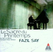 Fazıl Say: Stravinsky: Le Sacre du Printemps - CD