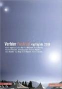Çeşitli Sanatçılar: Verbier Festival Highlights 2008 - DVD