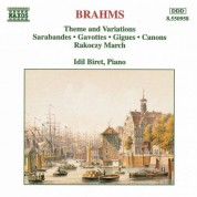 İdil Biret: Brahms: Theme and Variations - Sarabandes - Gavottes - CD