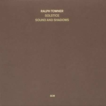 Ralph Towner, Solstice: Sound And Shadows - CD