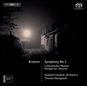 Swedish Chamber Orchestra, Thomas Dausgaard: Brahms: Symphony No.1 - SACD