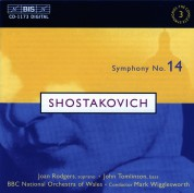 Joan Rodgers, John Tomlinson, BBC National Orchestra of Wales, Mark Wigglesworth: Shostakovich: Symph. 14 - CD