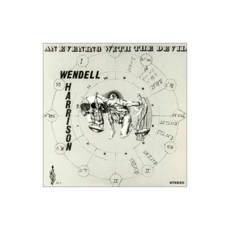 Wendell Harrison: An Evening With The Devil - Plak