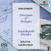 Silvio Varviso, Staatskappelle Dresden: Wagner: Overture & Preludes - SACD