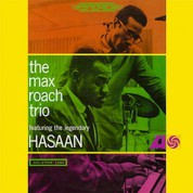 Max Roach: The Max Roach Trio Feat. The Legendary Hasaan - Plak