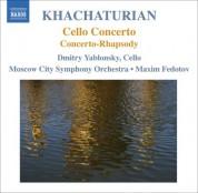 Dmitry Yablonsky: Khachaturian, A.I.: Cello Concerto / Concerto-Rhapsody - CD