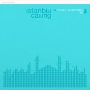 Çeşitli Sanatçılar: İstanbul Calling Vol. 3 - Plak