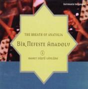 İsmail Işık: Bir Nefeste Anadolu - 2 - CD