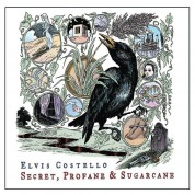 Elvis Costello: COSTELLO ELVIS SECRET, PROFANE & SUGARCANE - CD