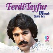 Ferdi Tayfur: Merak Etme Sen - CD