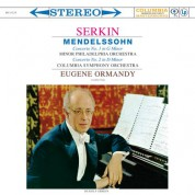 Rudolf Serkin, Columbia Symphony Orchestra, Eugene Ormandy: Mendelssohn: Piano Concertos Nos. 1 & 2 - Plak