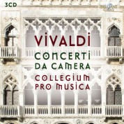 Collegium Pro Musica, Stefano Bagliano, Pierluigi Fabretti, Federico Guglielmo, Andrea Bressan: Vivaldi: Complete Chamber Concertos - CD