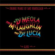 Paco de Lucia, Al Di Meola, John McLaughlin: Friday Night In San Francisco - CD