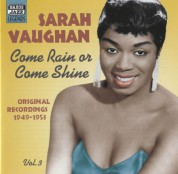 Vaughan, Sarah: Come Rain or Come Shine (1949-1953) - CD
