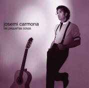 Josemi Carmona: Las Pequeñas Cosas - CD