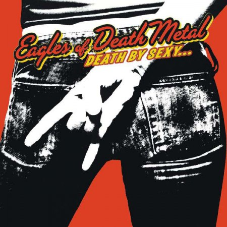 Eagles of Death Metal: Death By Sexy - Plak