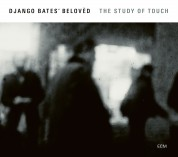 Django Bates: The Study Of Touch - CD