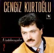 Cengiz Kurtoğlu: Unutulmayanlar 2 - CD