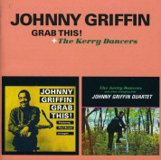 Johnny Griffin: Grab This! + The Kerry Dancers - CD
