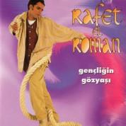 Rafet El Roman: Gençliğin Göz Yaşı - CD