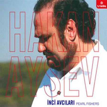 Hakan Aysev: İnci Avcıları - CD