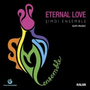 Şimdi Ensemble: Eternal Love - CD